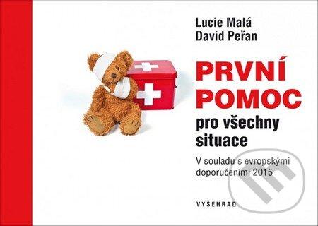 První pomoc pro všechny situace - Lucie Malá