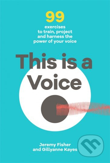 This is a Voice - Jeremy Fisher, Gillyanne Kayes