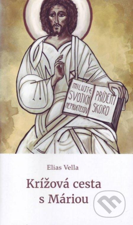 Krížová cesta s Máriou - Elias Vella