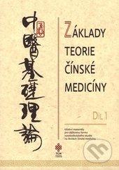 Základy teorie čínské medicíny 1 -