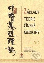 Základy teorie čínské medicíny 2 -