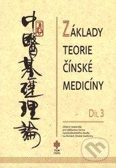 Základy teorie čínské medicíny 3 -