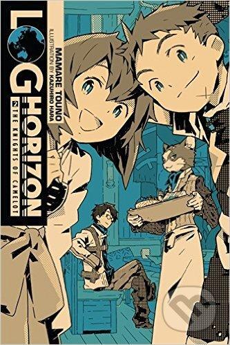 Log Horizon (Volume 2) - Mamare Touno, Kazuhiro Hara