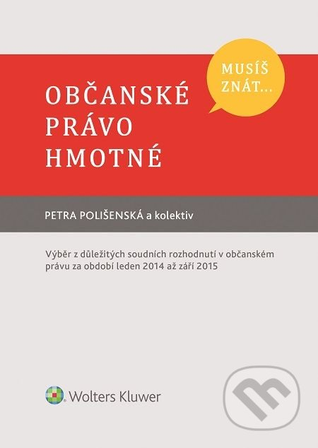 Občanské právo hmotné - Petra Polišenská a kolektív