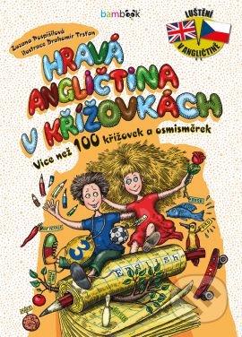 Hravá angličtina v křížovkách 3 - Zuzana Pospíšilová, Drahomír Trsťan