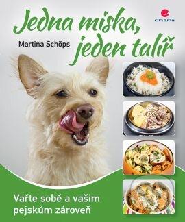 Jedna miska, jeden talíř - Martina Schöps
