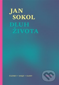 Dluh života - Jan Sokol