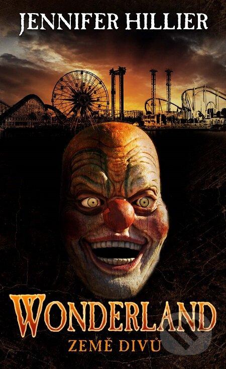 Wonderland - Země divů - Jennifer Hillier