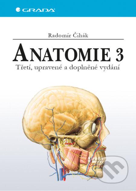 Anatomie 3 - Radomír Čihák