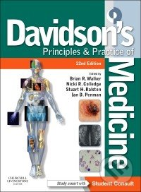 Davidsons Principles and Practice of Medicine - Brian R. Walker a kol.