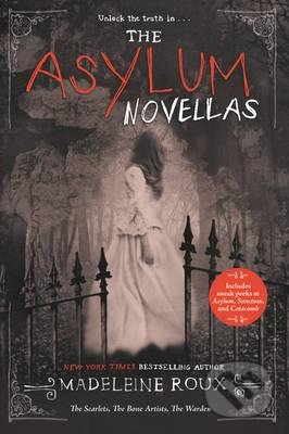 The Asylum Novellas - Madeleine Roux