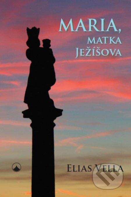 Maria, matka Ježíšova - Elias Vella