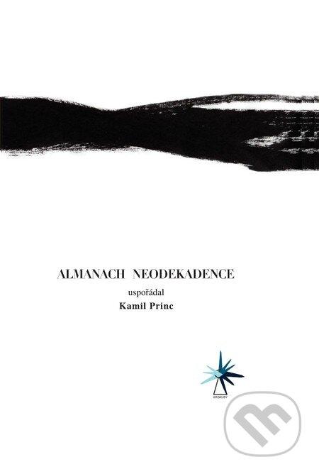 Almanach neodekadence - Kamil Princ (editor)