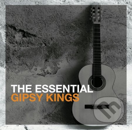 Gipsy Kings: The Essential - Gipsy Kings