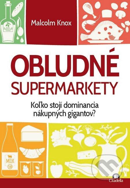 Obludné supermarkety - Malcolm Knox