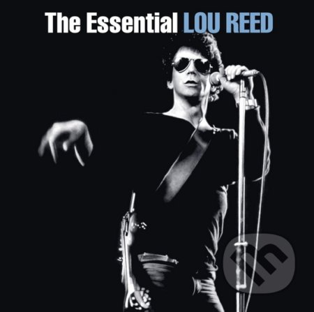Lou Reed: The Essential - Lou Reed