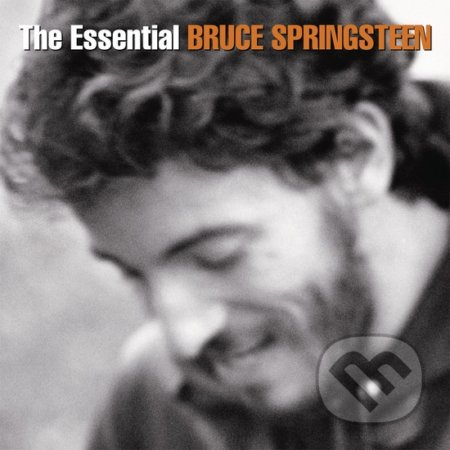Bruce Springsteen: The Essential - Bruce Springsteen