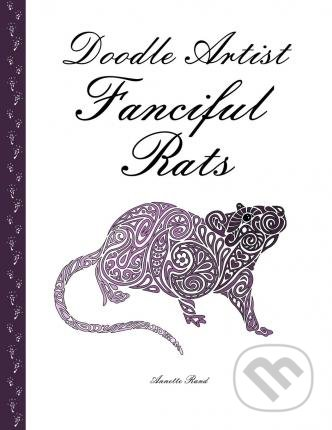 Doodle Artist: Fanciful Rats - Annette Rand