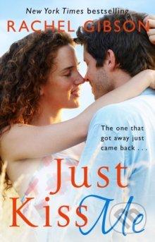Just Kiss Me - Rachel Gibson