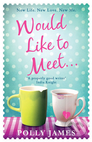 Would Like to Meet - Polly James