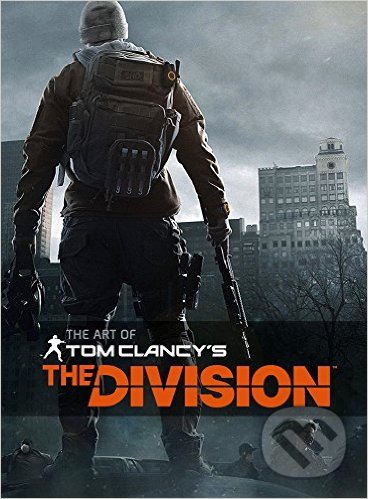 The Art of Tom Clancy\'s The Division - Paul Davies