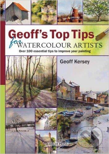 Geoffs Top Tips for Watercolour Artists - Geoff Kersey