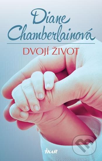 Dvojí život - Diane Chamberlain