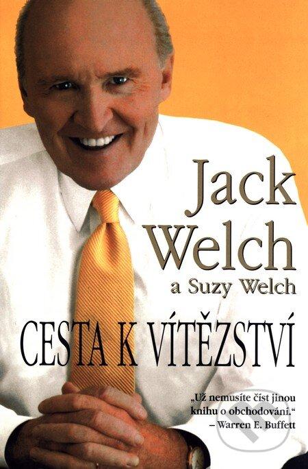 Cesta k vítězství - Jack Welch, Suzy Welch