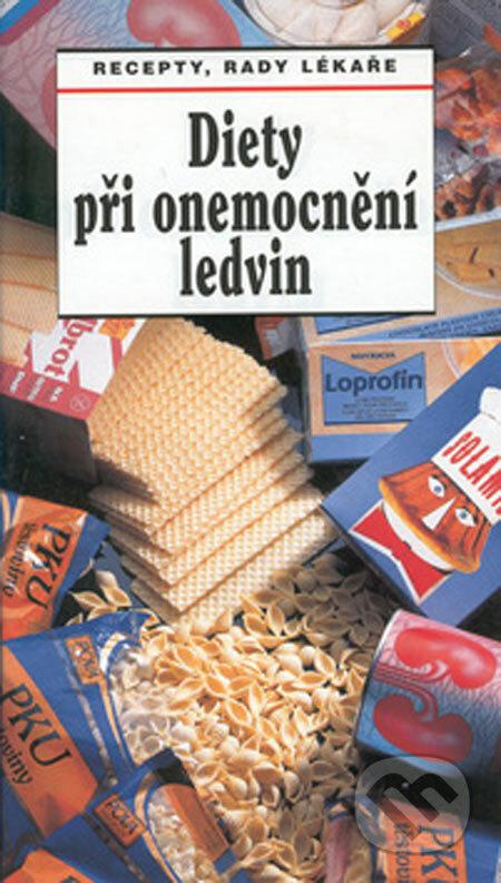Diety při onemocnění ledvin - Vladimír Teplan, Olga Mengerová