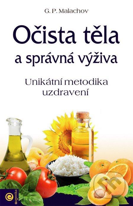 Očista těla a správná výživa - Gennadij Malachov