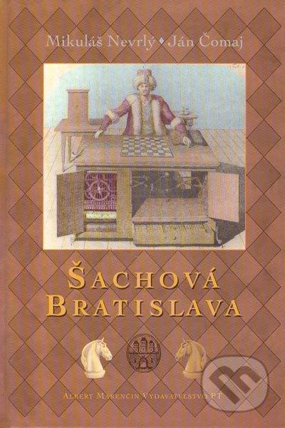 Šachová Bratislava - Mikuláš Nevrlý, Ján Čomaj
