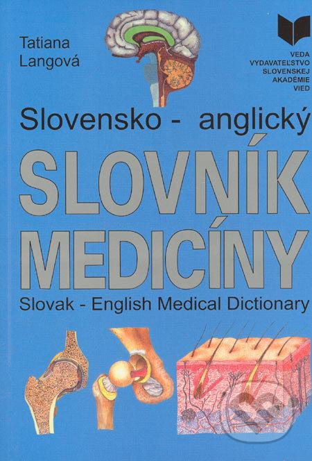 Slovensko-anglický slovník medicíny - Tatiana Langová
