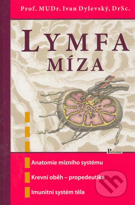 Lymfa - Míza - Ivan Dylevský