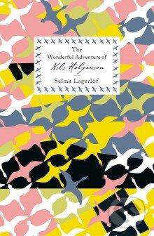 The Wonderful Adventure of Nils Holgersson - Selma Lagerlof