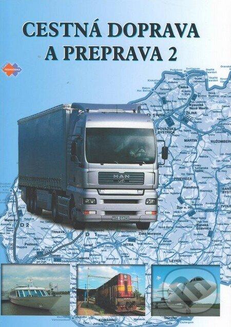 Cestná doprava a preprava 2 - E. Sedláčková