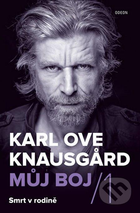 Můj boj 1: Smrt v rodině - Karl Ove Knausgaard