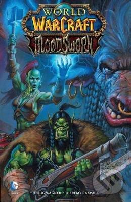 World of Warcraft: Bloodsworn - Doug Wagner, Jeremias Raapack