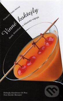 Vinné koktejly - Davide Manzoni, Fabio Petroni