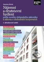 Nájemní a družstevní bydlení podle nového občanského zákoníku a zákona o obchodních korporacích - Stanislav Křeček