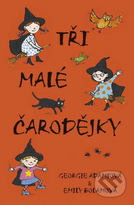 Tři malé čarodějky - Georgie Adamsová, Emily Bolamová