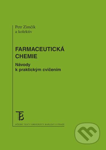 Farmaceutická chemie - Petr Zimčík