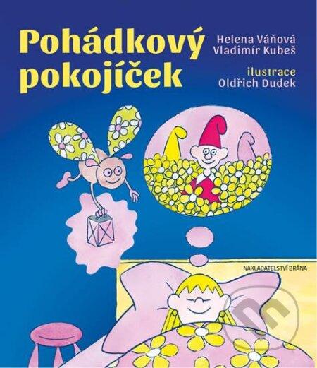 Pohádkový pokojíček - Vladimír Kubeš, Helena Váňová