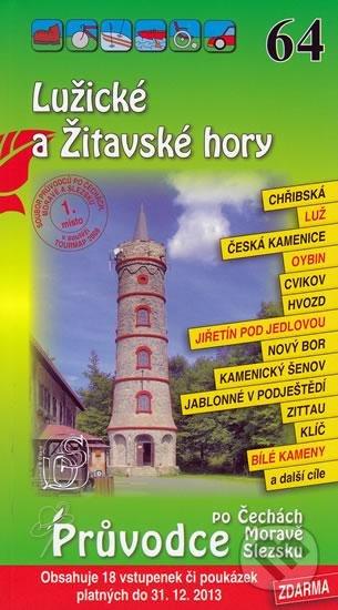 Lužické a Žitavské hory 64. - Průvodce po Č,M,S + volné vstupenky a poukázky -