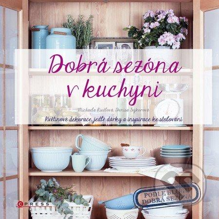 Dobrá sezóna v kuchyni - Michaela Riedlová, Denisa Sýkorová