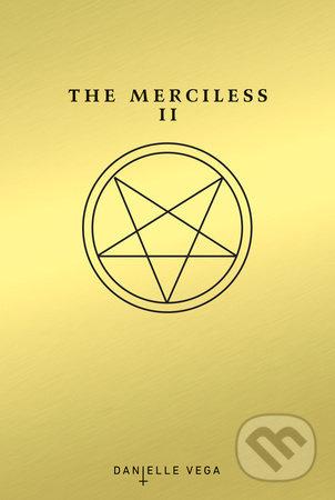 The Merciless II - Danielle Vega