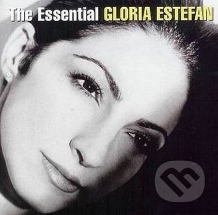 Gloria Estefan: The Essential - Gloria Estefan