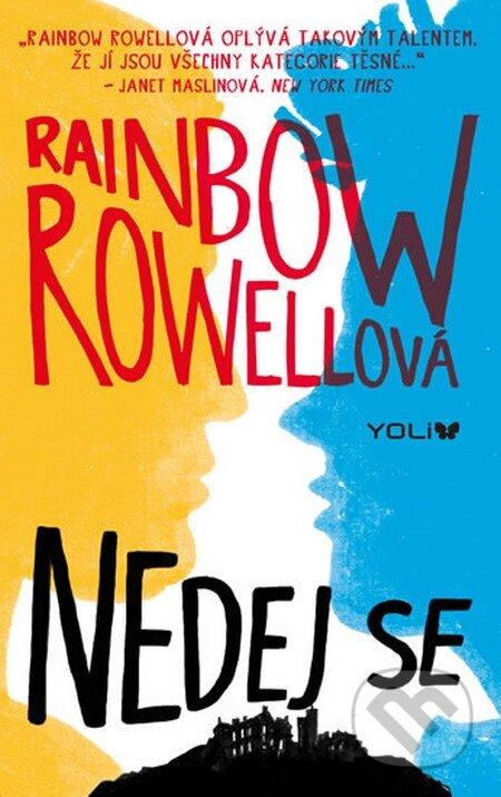 Nedej se - Rainbow Rowell