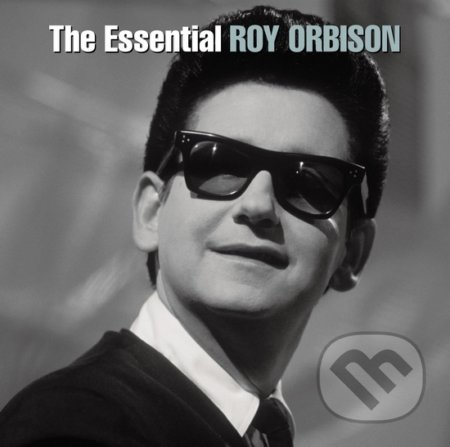 Roy Orbison: The Essential - Roy Orbison