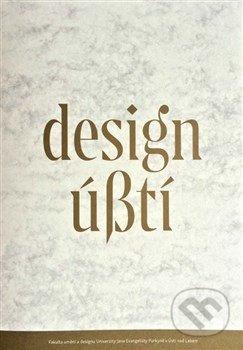Design Ústí - Zdena Kolečkova, Michal Koleček