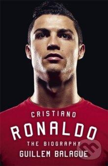Cristiano Ronaldo - Guillem Balague